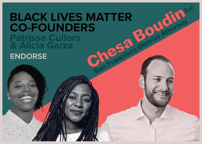 Black-Lives-Matter-co-founders-Patrice-Cullors-Alicia-Garza-endorse-Chesa-Boudin-poster, BABJA to host Q&A with San Francisco District Attorney Candidates – Davey D to moderate – Wed., 10/30, Local News & Views