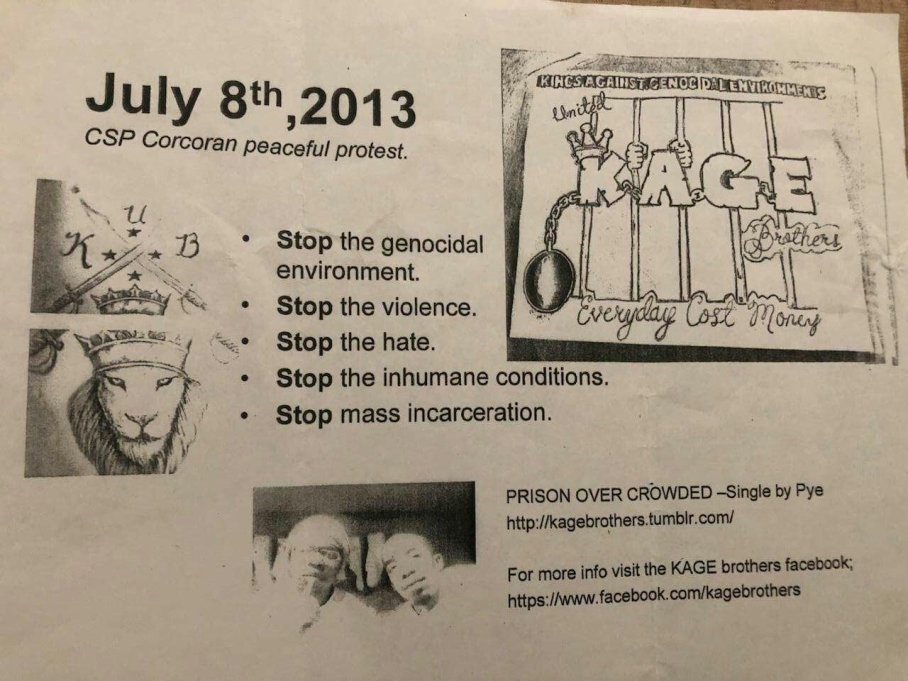 KAGE-flier-announcing-070813-3rd-final-hunger-strike-peaceful-protest-at-Corcoran-by-Pyeface, 30 days after release, prisoner holds fundraiser, Behind Enemy Lines