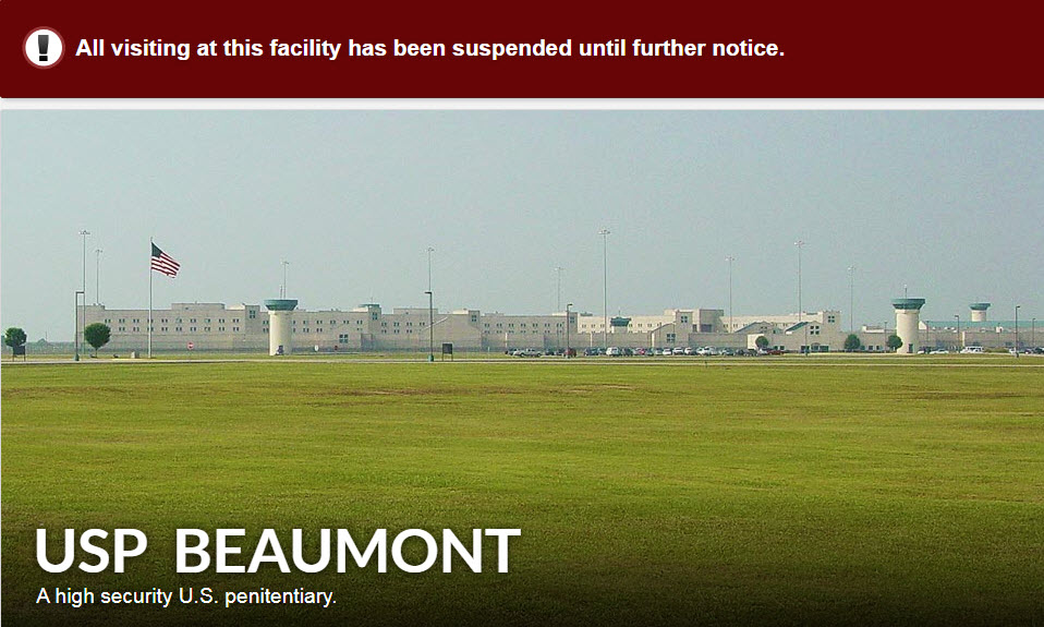 USP-Beaumont-on-lockdown-BOP-website, Welcome to USP Beaumont, where the struggle continues, Behind Enemy Lines