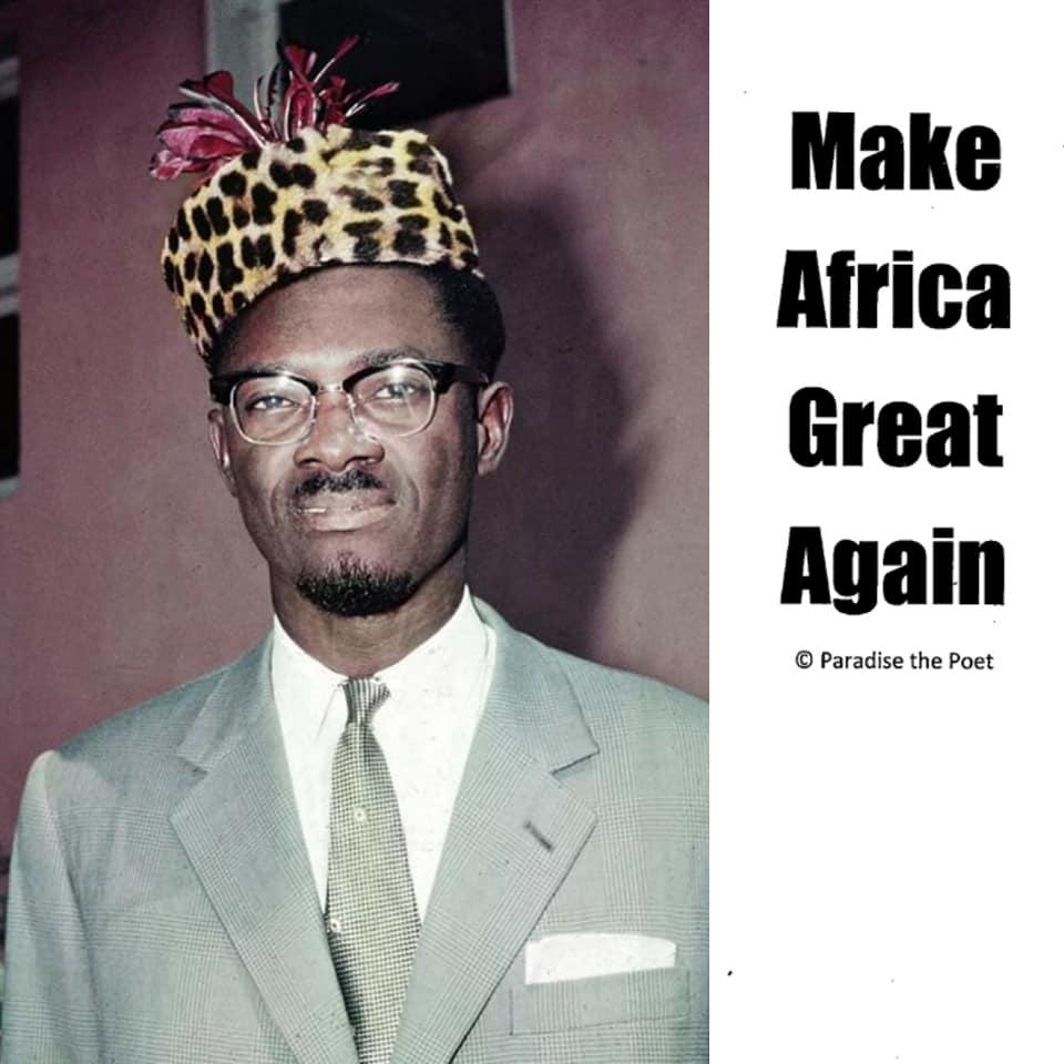 Make-Africa-Great-Again-Patrice-Lumumba-by-Paradise, Our 2020 Vision: Make Africa Great Again, Culture Currents