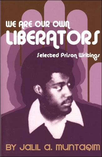 We-Are-Our-Own-Liberators-by-Jalil-A.-Muntaqim-cover, The Great Afrikan Return?!, Culture Currents Featured