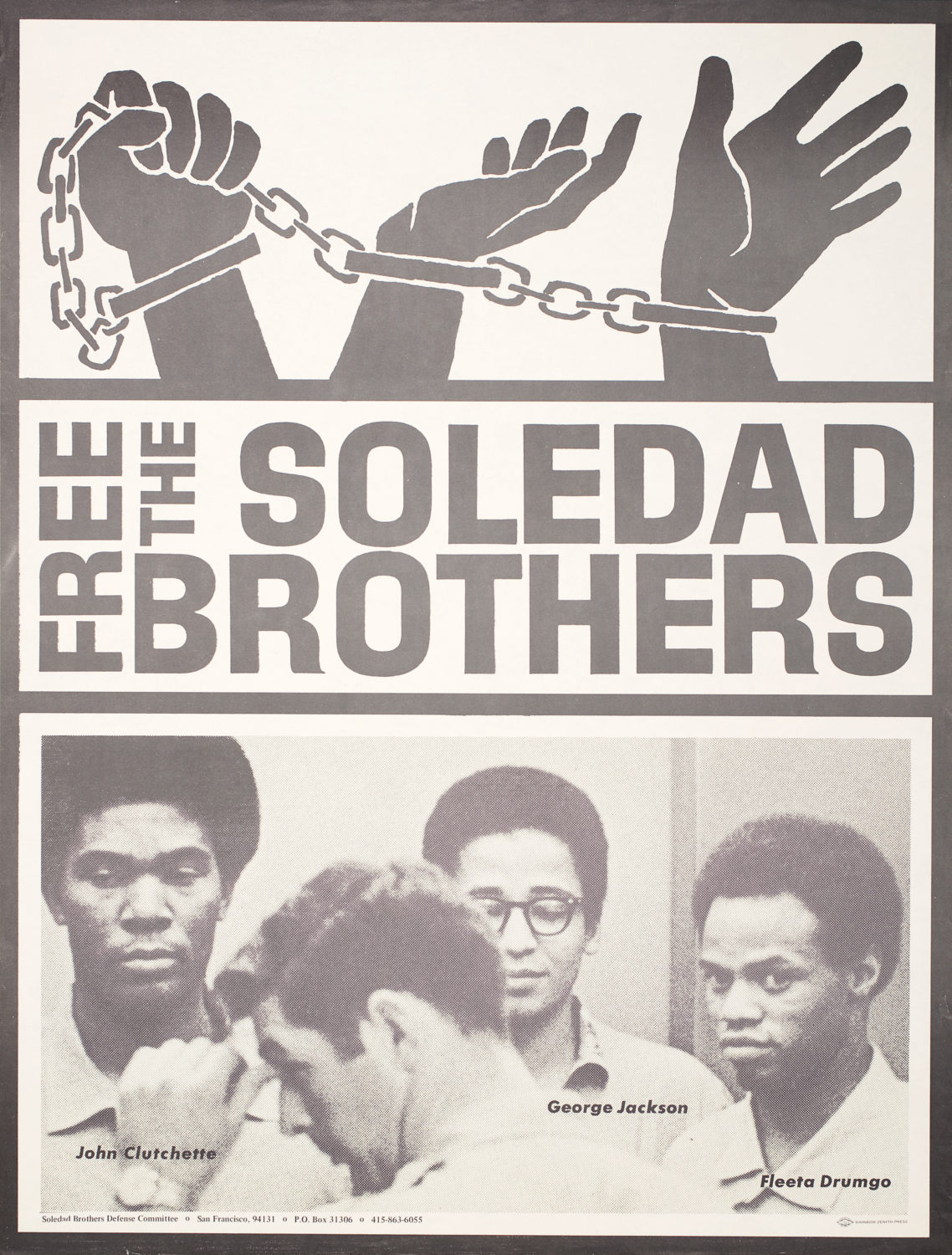Free-the-Soledad-Brothers-poster-John-Clutchette-George-Jackson-Fleeta-Drumgo-1968, Soledad uncensored: Racism and the hyper-policing of Black bodies, Part 2, Behind Enemy Lines