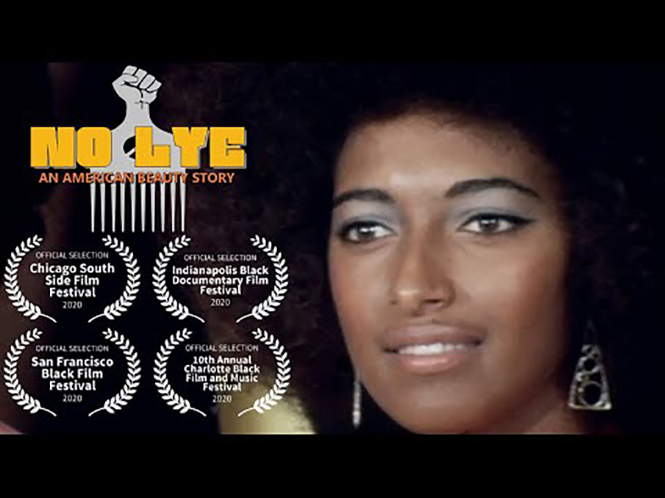 No-Lye-poster, 'No Lye: An American Beauty Story' is a must-see Black hair documentary screening online at the SF, Culture Currents