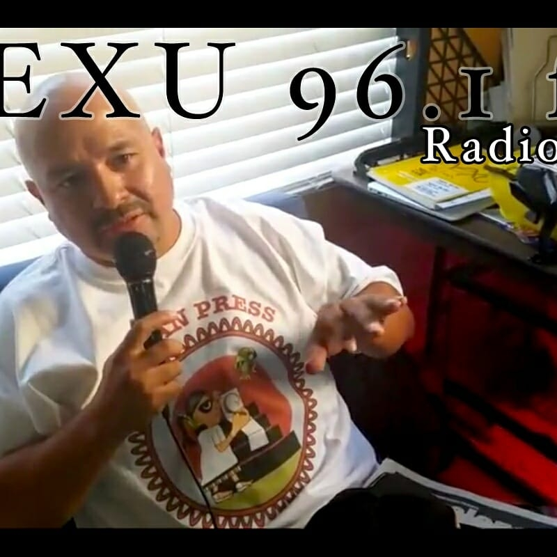 Joey-Villarreal-host-of-Radio-Free-Aztlan-on-KEXU-96.1FM, Uncaged: Radio show host, author and mentor Joey Villarreal out on bail, Local News & Views
