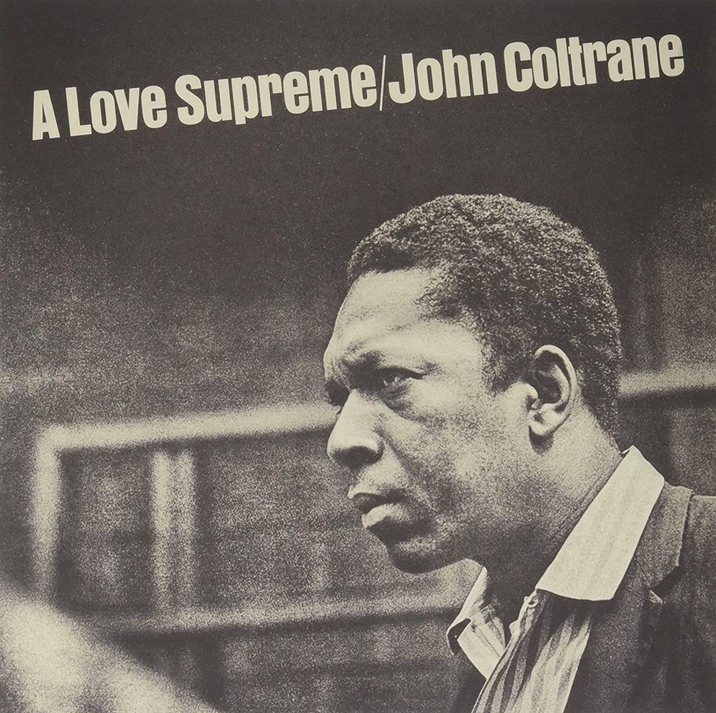A-Love-Supreme-John-Coltrane-cover-1400x1393, Keith LaMar: A Love Supreme, Behind Enemy Lines