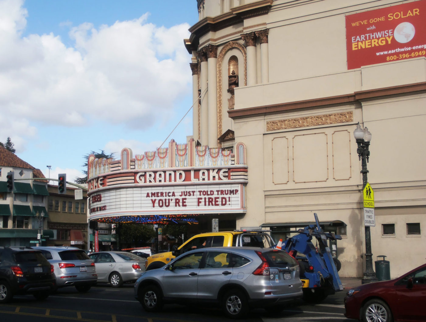 Grand-Lake-Theater-marquee-Fired-re-Trump-1220-by-Jahahara-1400x1057, Change the name of the 'White' House! Change this oppressive system!, Culture Currents