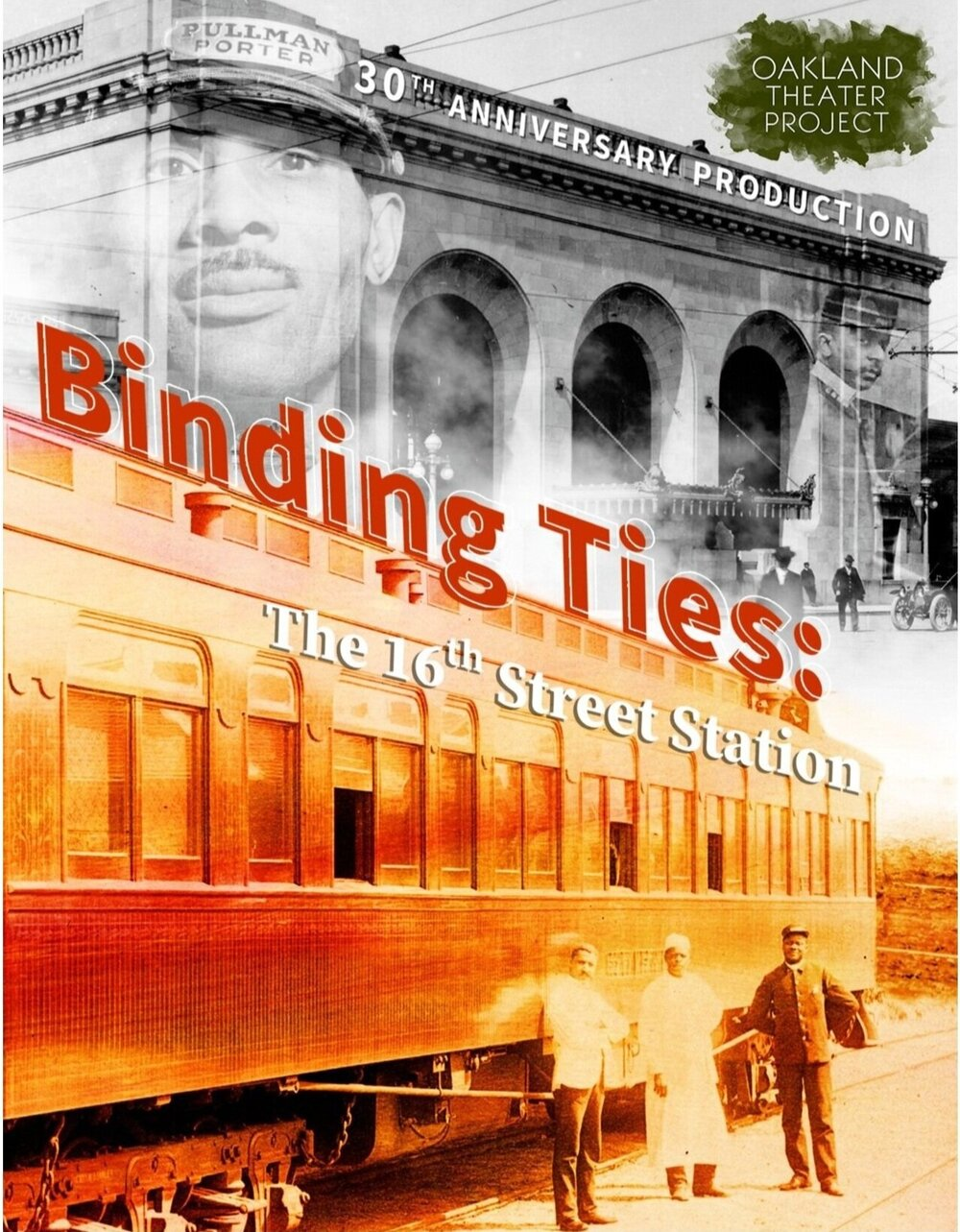 Binding-Ties-The-16th-Street-Station-Oakland-Theater-Project-30th-Anniversary-poster-0221, Wanda's Picks March 2021, Culture Currents