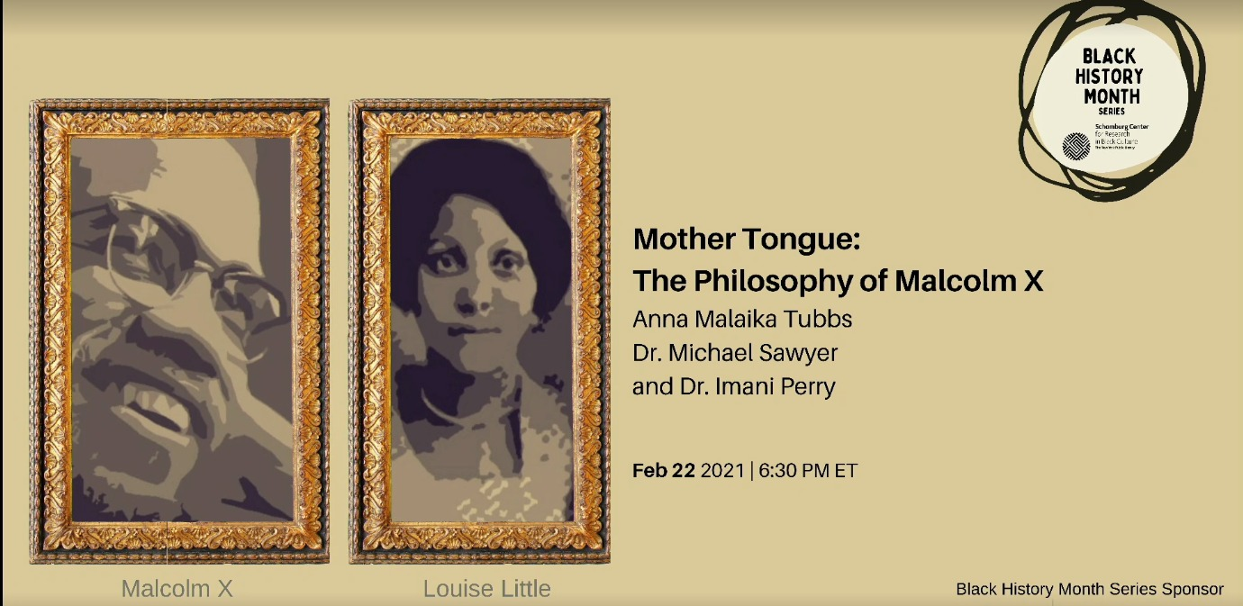 Mother-Tongue-The-Philosophy-of-Malcolm-X-022221-poster, Wanda's Picks March 2021, Culture Currents