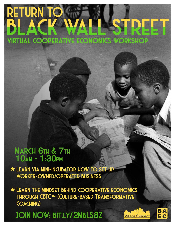 Return-to-Black-Wall-Street-flier-0306-0721, Wanda's Picks March 2021, Culture Currents