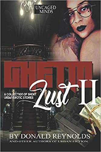 Ghetto-Lust-II-cover, Diversity awards, online conventions, and authors incarcerated in the neo-slavery system, Culture Currents