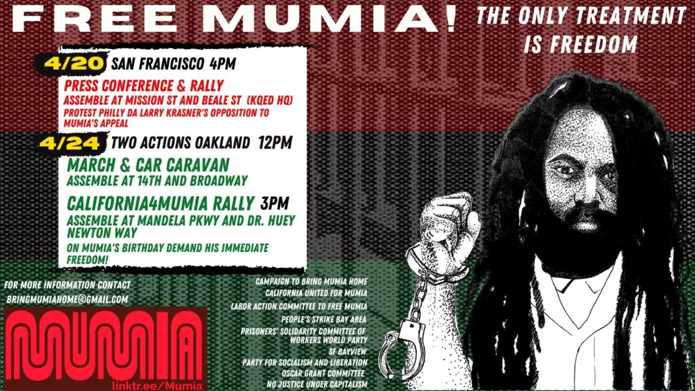 Free-Mumia-The-only-treatment-is-freedom-poster-for-042021-042401-events-1-1400x788, Mumia Abu-Jamal tests the limits of what the state can do to any of us, an interview with Johanna Fernandez, Behind Enemy Lines