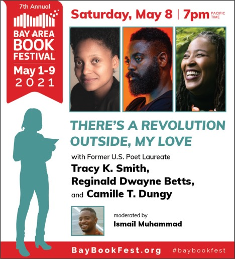 Bay-Area-Book-Festival-'Theres-a-Revolution-Outside-My-Love-050821-poster, Wanda's Picks for May 2021, Culture Currents