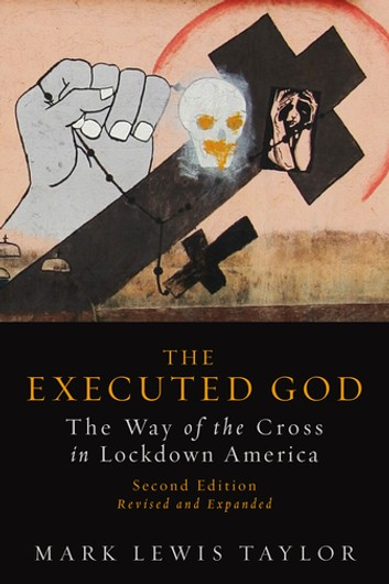 The-Executed-God-by-Mark-Lewis-Taylor-cover, Mumia Abu-Jamal's spiritual advisor confronts DA Krasner and the FOP, Behind Enemy Lines