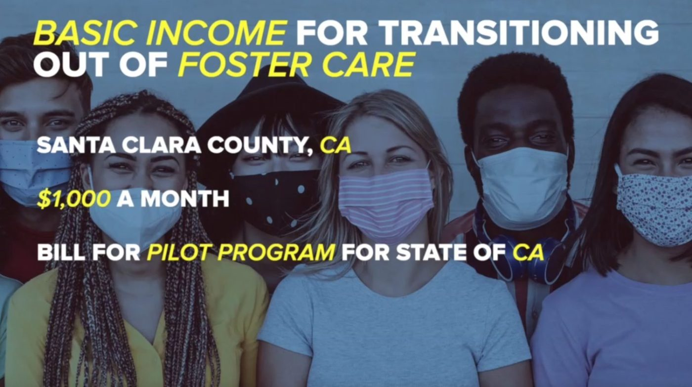 Basic-income-for-transitioning-out-of-foster-care-poster-1400x783, Senate passes four major bills cosponsored by SF DA Chesa Boudin, Local News & Views