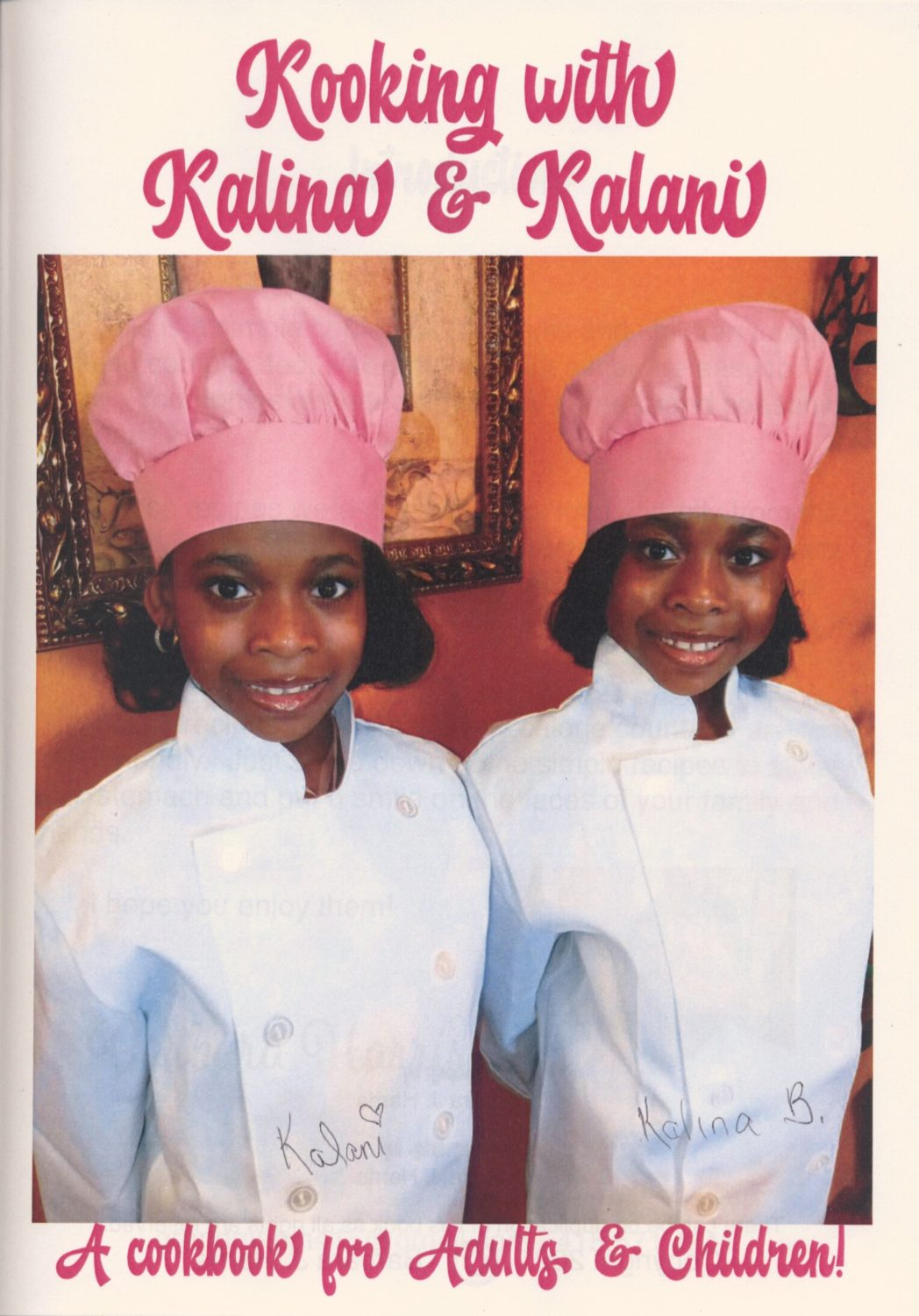 Eight-year-old twin sisters Kalina and Kalani cook their favorites!