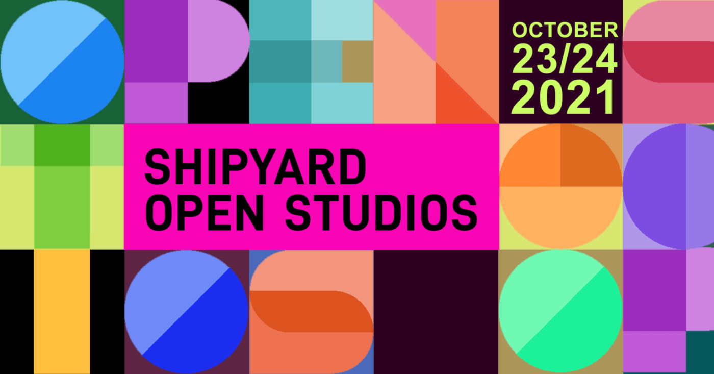 Shipyard-Open-Studios-flyer-102321-1400x733, Open Studios at the Hunters Point Shipyard in October, Culture Currents